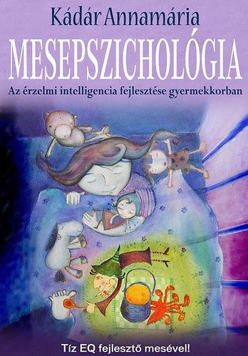 Dr. Kádár Annamária: Mesepszichológia 1-2.